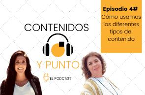 Episodio 4# Cómo usamos los diferentes tipos de contenido