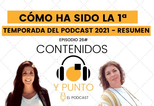 Cómo ha sido la primera temporada del podcast 2021